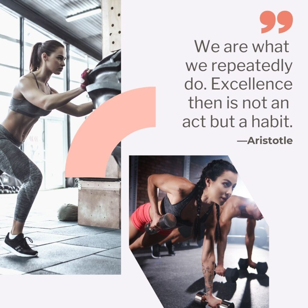 """Goal Setting - Quote """"We are what we repeatedly do. Excellent then is not an act but a habit."""" - Aristotle"""